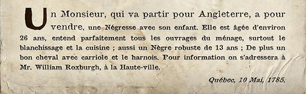 Annonce d'une vente d'esclave parue dans la Gazette de Québec, le 12 mai 1785