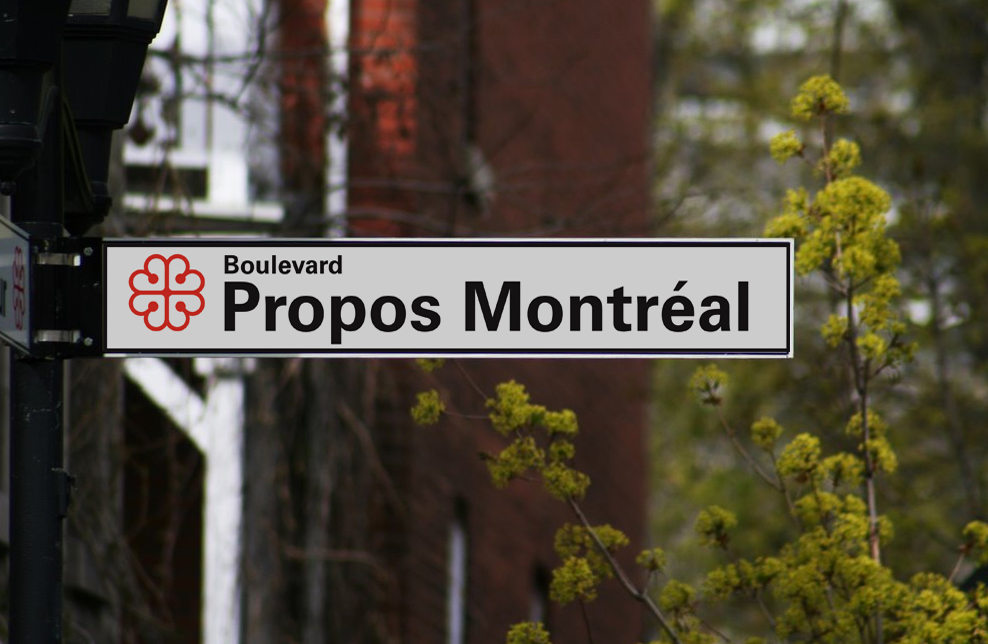boulevard Propos Montréal