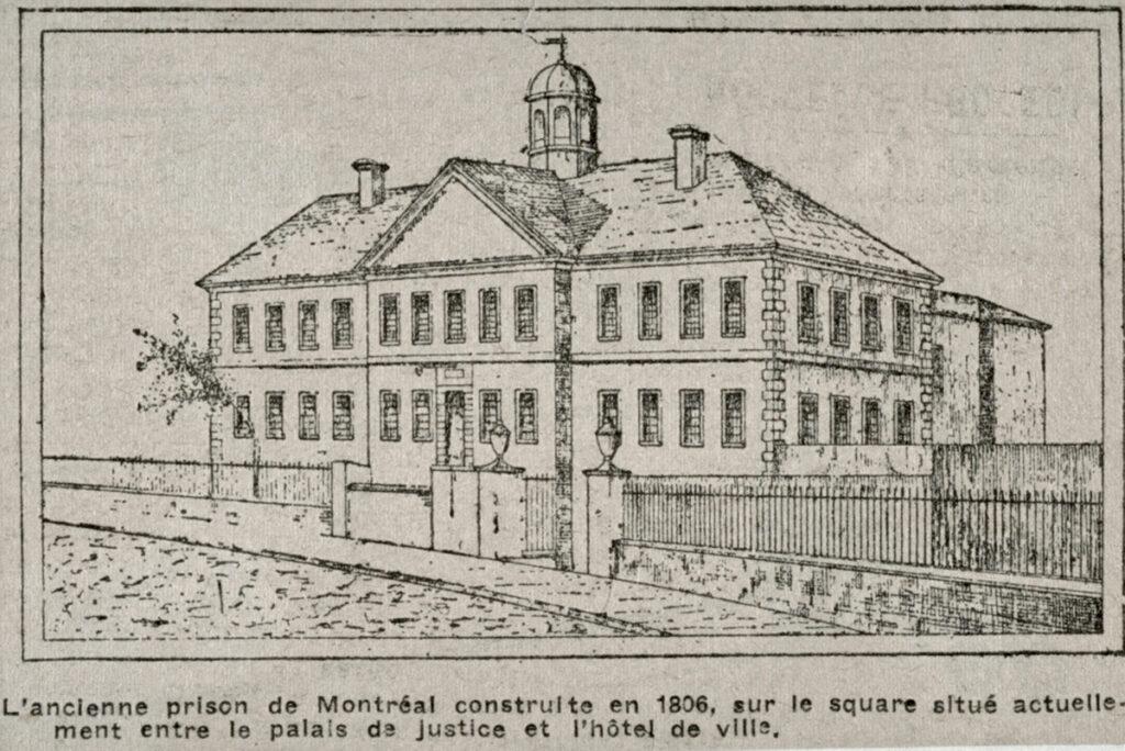 La première prison de Montréal