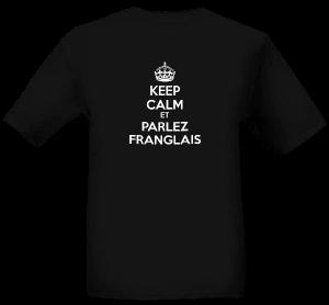 Keep calm et Parlez Franglais